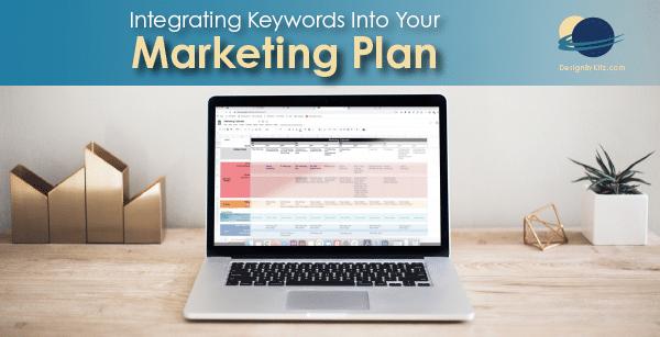 Integrating Keywords into your marketing plan