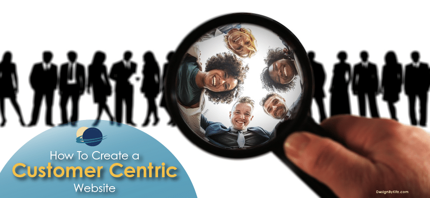 Creating A Customer Centric Website