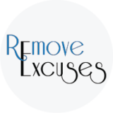 Remove Excuses