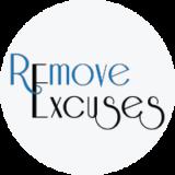 Remove Excuses